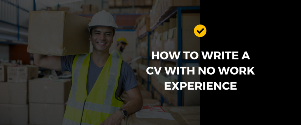 Write CV with no work experience